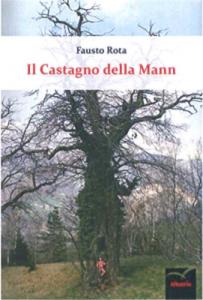 """Presentazione del libro """"Il castagno della Mann"""" @ Martinengo, Sala consiliare del Filandone"""